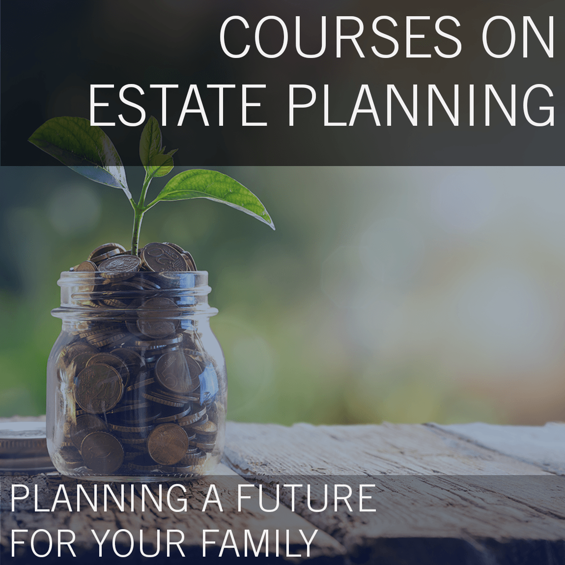 Estate planning classes banner square